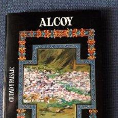 Libros de segunda mano: ALCOY - CIUDAD Y PAISAJE - PINTURAS MINIADAS - LUIS SOLBES PAYÁ. Lote 237591925