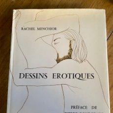 Libros de segunda mano: LIBRO DESSIS EROTIQUES - RACHEL MENCHIOR/ AÑO 1971/ EDICIÓN NUMERADA. Lote 237658715