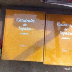 Libros de segunda mano: LOTE LIBROS - CATEDRALES DE ESPAÑA - 2 TOMOS - COMPLETA - EDITORIAL AGUALARGA - 1995. Lote 237687780