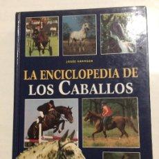 Libros de segunda mano: ENCICLOPEDIA DE LOS CABALLOS JOSEE HERMSEN LIBSA. Lote 237783935