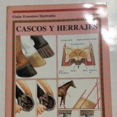 Libros de segunda mano: CASCOS Y HERRAJES TONI WEBBER GUIAS ECUESTRES ILUSTRADAS HISPANO EUROPEA. Lote 237784790