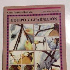 Libros de segunda mano: EQUIPO Y GUARNICIÓN JANE HOLDERNESS-RODDAM GUIAS ECUESTRES ILUSTRADAS HISPANO EUROPEA. Lote 237785200