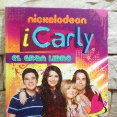 Libros de segunda mano: ICARLY - EL GRAN LIBRO DE ICARLY - I - CARLY - PRIMERA EDICION - 2011 - TAPAS DURAS - NUEVO. Lote 237786355