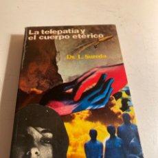 Libros de segunda mano: LA TELEPATÍA Y EL CUERPO ETERICO. Lote 237879325