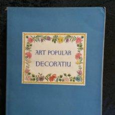 Libros de segunda mano: ART POPULAR DECORATIU A CATALUNYA - VIOLANT I SIMORRA, R. .- 1948 - IL.LUSTRAT. Lote 237899035