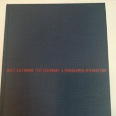 Livres d'occasion: DONALD H. SCHUSTER BASIC ELECTRONIC TEST EQUIPMENT: A PROGRAMED INTRODUCTION (INGLÉS) SA2628. Lote 238079475