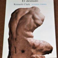 Libros de segunda mano: EL DESNUDO. KENNETH CLARK. Lote 238260740