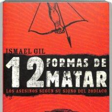 Libri di seconda mano: 12 FORMAS DE MATAR - ISMAEL GIL - EXPRESS PUBLISHING.. Lote 238417725