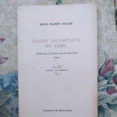 Livros em segunda mão: ELENA MARTÍN VIVALDI, DIARIO INCOMPLETO DE ABRIL (HOMENAJE A GUSTAVO ADOLFO BÉCQUER), 1971. Lote 238525140