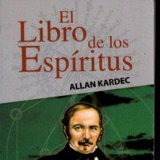 Libros de segunda mano: ALLAN KARDEC : EL LIBRO DE LOS ESPÍRITUS (BRONTES, 2012) ESPIRITISMO. Lote 238615265