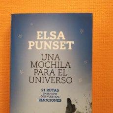 Libri di seconda mano: UNA MOCHILA PARA EL UNIVERSO ELSA PUNSET. Lote 238620550
