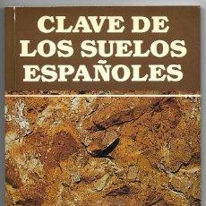 Libros de segunda mano: CLAVE DE LOS SUELOS ESPAÑOLES. EDICIONES MUNDI PRENSA 1988, M. NIEVES BERNABE, R. BIENES ALLAS, V.. Lote 238658950