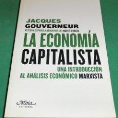 Libros de segunda mano: LA ECONOMIA CAPITALISTA - JACQUES GOUVERNEUR (COMO NUEVO). Lote 238770590