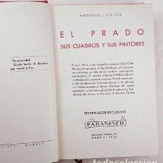 Libros de segunda mano: EL PRADO. SUS CUADROS Y SUS PINTORES. ANTONIO J. ONIEVA. PARANINFO, 1952. Lote 238783600