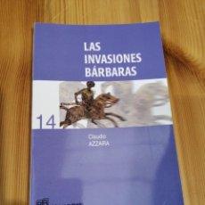 Libros de segunda mano: LAS INVASIONES BÁRBARAS, CLAUDIO AZZARA, UNIVERSIDAD DE GRANADA VALENCIA 2004, LIBRO. Lote 238799875