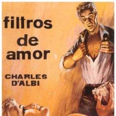 Libros de segunda mano: D'ALBI, CHARLES. FILTROS DE AMOR. PRIMERA EDICIÓN. BARCELONA: CEDRO, [1967].. Lote 238802920