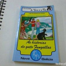 Libros de segunda mano: AS HISTORIAS DO GATO FUNGALLAS - LUIS IGLESIAS DE SOUZA - N 12. Lote 238806715