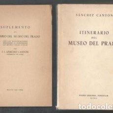 Libros de segunda mano: SANCHEZ CANTON, F.J: ITINERARIO DEL MUSEO DEL PRADO. CON SUPLEMENTO. Lote 52016799
