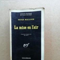 Libros de segunda mano: LA MISE EN L'AIR. Lote 239416135