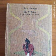 Libros de segunda mano: JEAN BARENNE EL YOGA -ENVÍO CERTIF 6,99- -COLECCIÓN OTROS MUNDOS, PLAZA & JANES. Lote 238519745