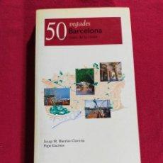 Libros de segunda mano: 50 VEGADES BARCELONA (CATALÀ). Lote 239733785