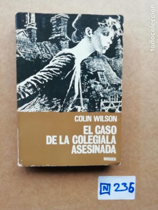 EL CASO DE LA COLEGIALA ASESINADA (Libros de Segunda Mano (posteriores a 1936) - Literatura - Otros)