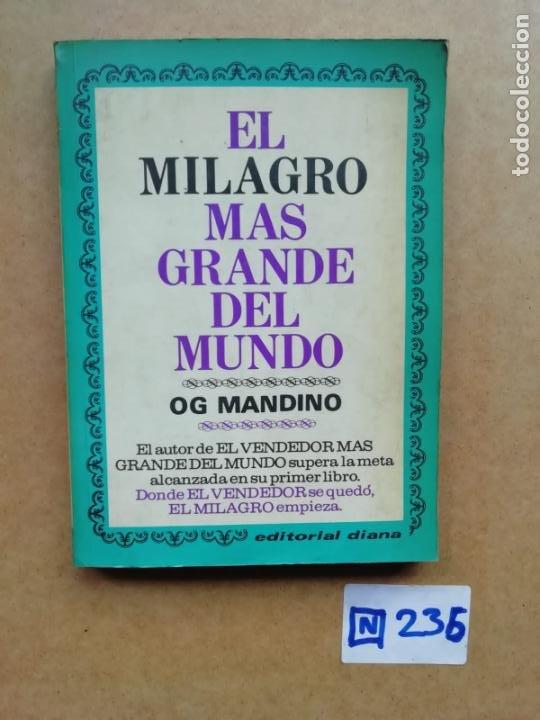 EL MILAGRO MÁS GRANDE DEL MUNDO (Libros de Segunda Mano (posteriores a 1936) - Literatura - Otros)