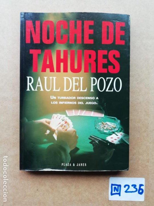 NOCHE DE TAHURES (Libros de Segunda Mano (posteriores a 1936) - Literatura - Otros)