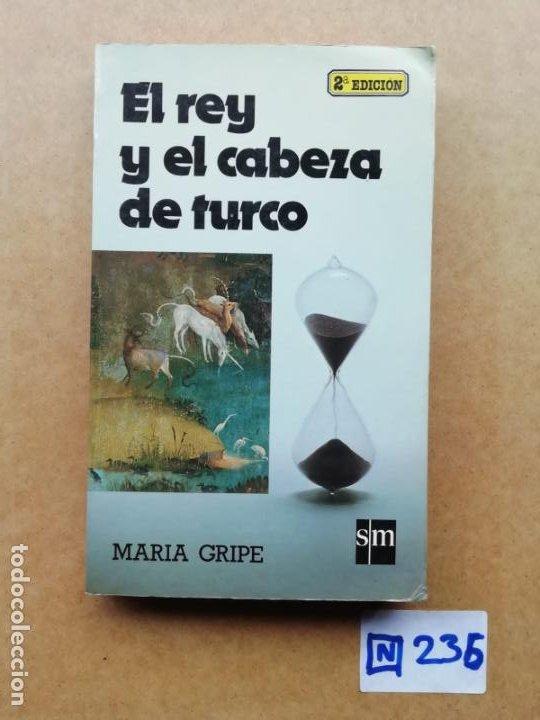 EL REY Y EL CABEZA DE TURCO (Libros de Segunda Mano (posteriores a 1936) - Literatura - Otros)