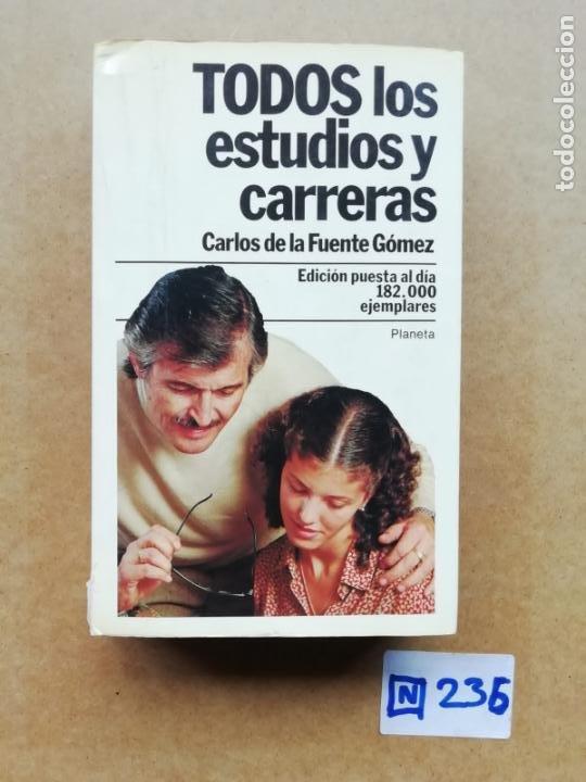 TODOS LOS ESTUDIOS Y CARRERAS (Libros de Segunda Mano - Ciencias, Manuales y Oficios - Otros)