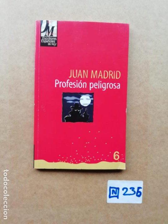 PROFESIÓN PELIGROSA (Libros de Segunda Mano (posteriores a 1936) - Literatura - Otros)