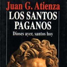 Libros de segunda mano: ATIENZA : LOS SANTOS PAGANOS (ROBIN BOOK, 1993). Lote 239818445