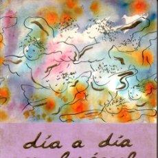 Libros de segunda mano: MARTA CABEZA : DÍA A DÍA CON LOS ÁNGELES (TAURUS, 1963). Lote 239820885