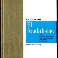 Libros de segunda mano: GANSHOF : EL FEUDALISMO (ARIEL, 1963) PRIMERA EDICIÓN - TAPA DURA. Lote 239822570
