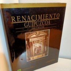 Libros de segunda mano: RENACIMIENTO EN GUIPUZCOA, TOMO II, ESCULTURA / SCULPTURE, DIPUTACION FORAL DE GUIPUZCOA, 1988. Lote 239832020