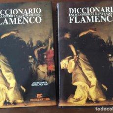 Libros de segunda mano: DICCIONARIO ENCICLOPÉDICO ILUSTRADO DEL FLAMENCO. Lote 239835535