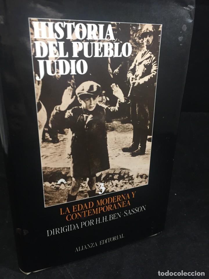 HISTORIA DEL PUEBLO JUDIO 3 EDAD MODERNA Y CONTEMP. ALIANZA EDITORIAL. DIRIGIDA POR BEN-SASSON. 1988 (Libros de Segunda Mano - Historia - Otros)