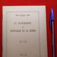 Libros de segunda mano: 1955. EL PATRIMONIO DE QUINTANAR DE LA SIERRA. TOMÁS MEDRANO LÁZARO.. Lote 240032795