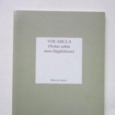 Livres d'occasion: MARCIAL SUÁREZ. VOCÁBULA: (NOTAS SOBRE USOS LINGÜÍSTICOS). MADRID: BANCO DE ESPAÑA, 1996. Lote 240063205