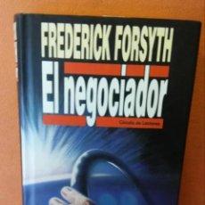 Libros de segunda mano: EL NEGOCIADOR. FREDERICK FORSYTH. CÍRCULO DE LECTORES.. Lote 240090190