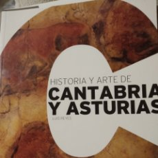 Libros de segunda mano: HISTORIA Y ARTE DE CANTABRIA Y ASTURIAS. LUIS REYES.. Lote 240132870