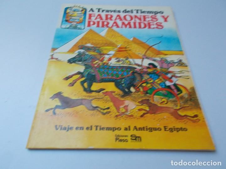 A TRAVÉS DEL TIEMPO FARAONES Y PIRÁMIDES (Libros de Segunda Mano - Literatura Infantil y Juvenil - Otros)
