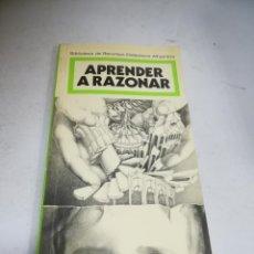 Livres d'occasion: BIBLIOTECA DE RECURSOS DIDÁCTICOS ALHAMBRA. APRENDER A RAZONAR. 1º ED. 1986. RUSTICA. Lote 240160385