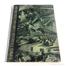 Libros de segunda mano: ESPÍRITU Y FUERZA DE LA INDUSTRIA TEXTIL CATALANA 33X26CM. 1943.. Lote 240173670