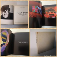 Libros de segunda mano: JOAN PONÇ - FONDO DEL SER (1970-1977). EDICIONES POLIGRAFA. JACQUES LASSAIGNE.. Lote 240252315