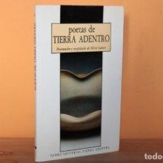 Libros de segunda mano: POETAS DE TIERRA ADENTRO / HECTOR CARRETO. Lote 240264465
