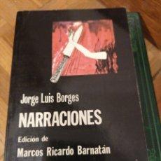 Livres d'occasion: JORGE LUIS BORGES. NARRACIONES. Lote 240291640