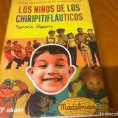 Libros de segunda mano: LIBRO LOS NIÑOS DE LOS CHIRIPITIFLAUTICOS. Lote 240366875