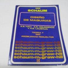 Livros em segunda mão: HALL, HOLOWENCO Y LAUGHLIN DISEÑO DE MÁQUINAS W5387. Lote 240401135
