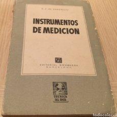 Libros de segunda mano: INSTRUMENTOS DE MEDICIÓN - R.J. DARKNESS - EDITORIAL BRUGUERA - 1 EDICIÓN JULIO 1951. Lote 240498765